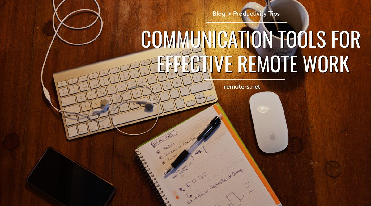 Communication Tools for Effective Remote Work