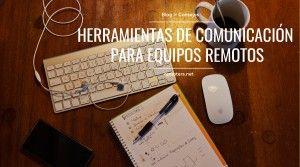 Herramientas Comunicación para equipos remotos
