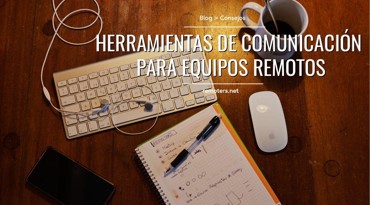 Herramientas de comunicación para trabajar en remoto
