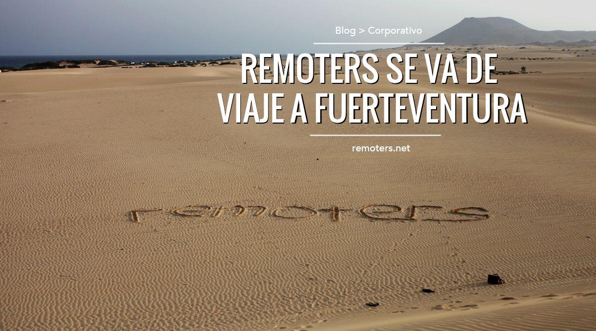 Remoters en Fuerteventura 2016