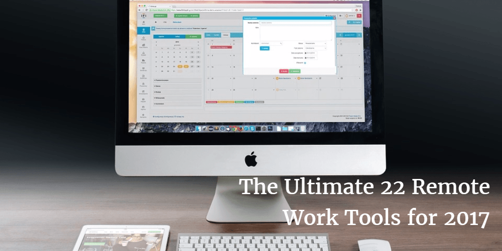 The Ultimate List of Remote Work Tools