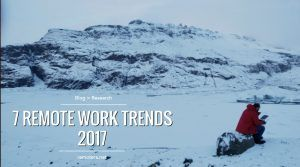 Remote Work Trends 2017