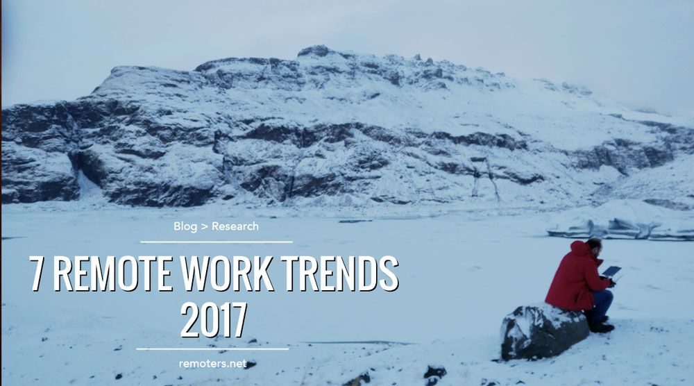 7 Remote Work Trends in 2017