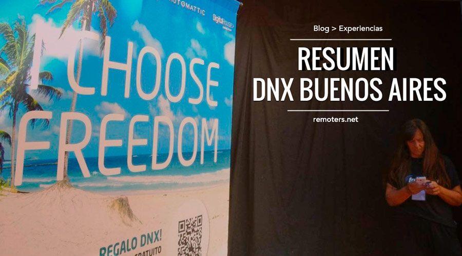 DNX Buenos Aires: El Resumen del Evento para Nómadas Digitales #DNXBuenosAires