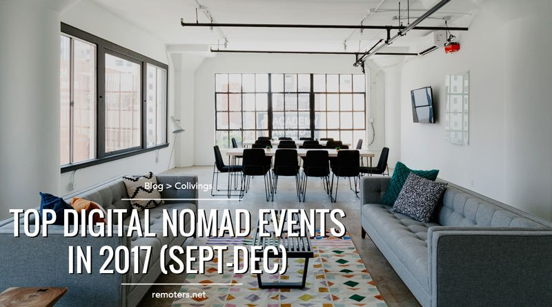Top Digital Nomad & Remote Work Events 2017