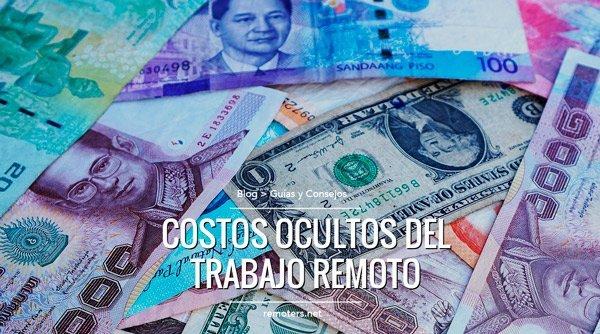Visas, Cambios de Divisas y Transporte: Costos ocultos del trabajo remoto, Parte 1