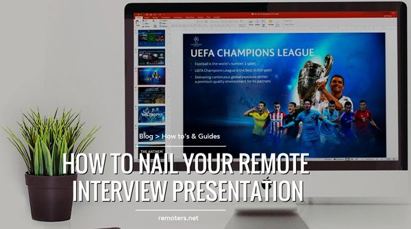 How To Nail Your Remote Interview Presentation