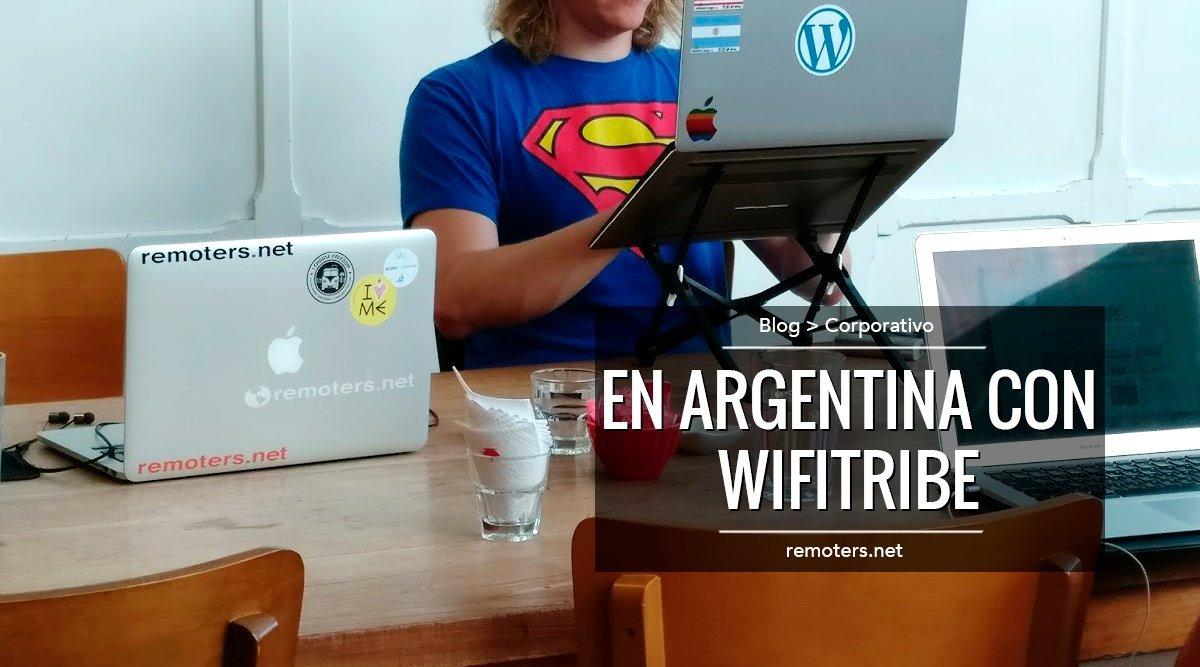 En Argentina con WiFi Tribe 2017