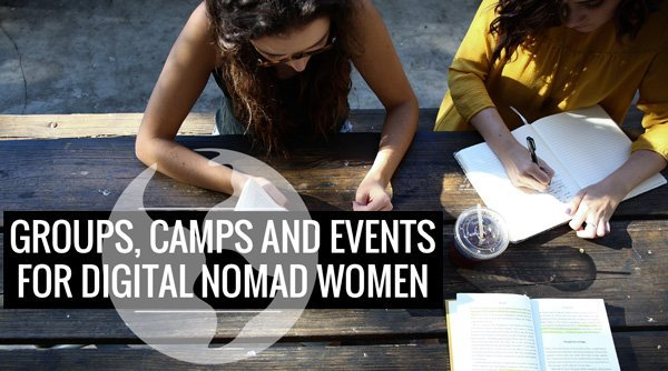 Groups, Camps and Events for Digital Nomad Women