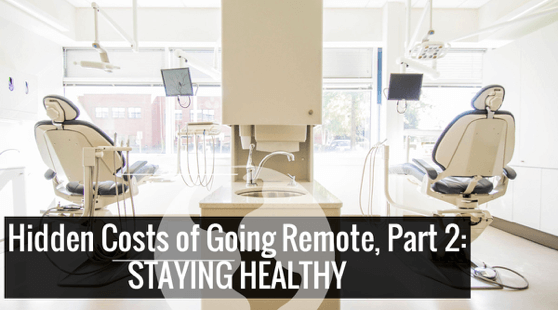 Staying Healthy as a Digital Nomad: Hidden Costs of Going Remote, Part 2