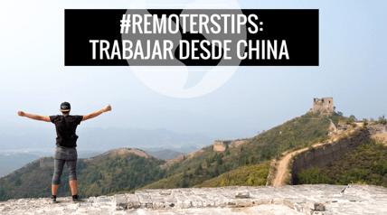 Viaja mientras Trabajas en China y Pekín: Guía para Nómadas Digitales