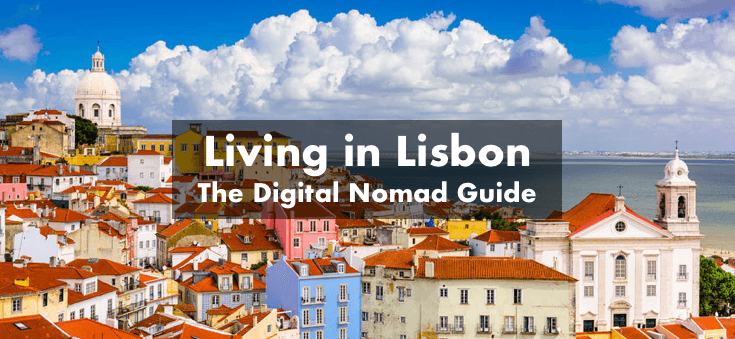 Living in Lisbon: The Digital Nomad Guide