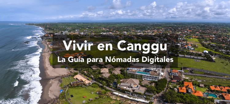 Vivir en Canggu, Bali: Guía para Nómadas Digitales