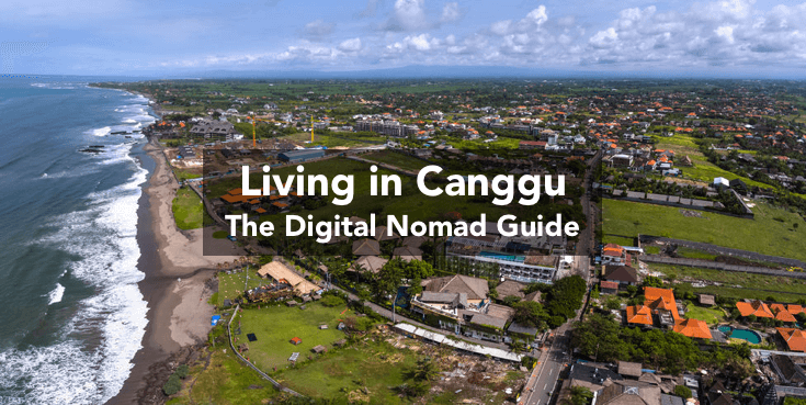 Living in Canggu, Bali: The Digital Nomad Guide