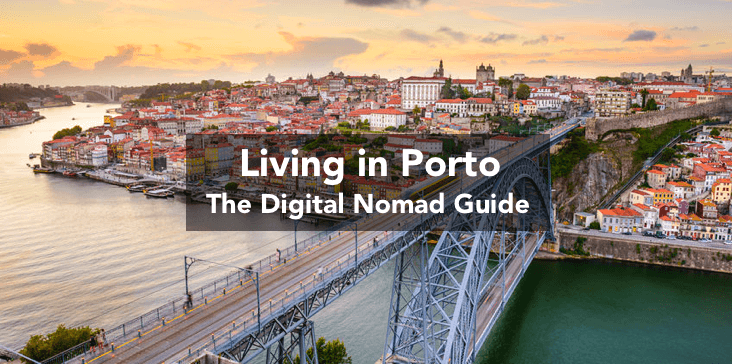 Living in Porto as a Digital Nomad
