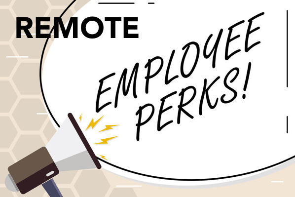 Top Benefits & Perks to Offer to employees in a Remote Work Era